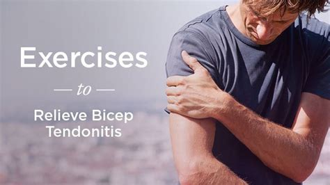 Biceps Tendonitis Exercises: Relieve Pain